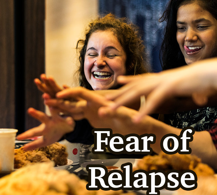 Fear of Relapse