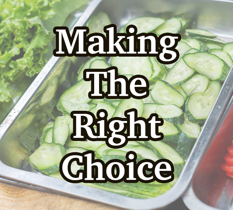 Making The Right Choice